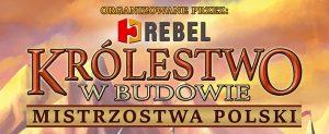 Krolestwo_w_budowie_mistrzostwa