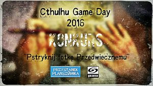 Cthulhu Game Day 2016